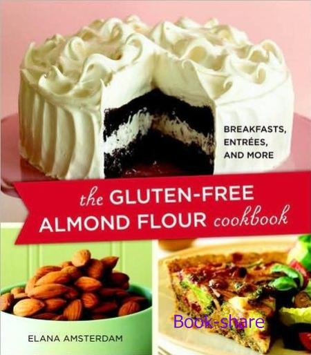 Gluten Free Almond Flour Cookbook