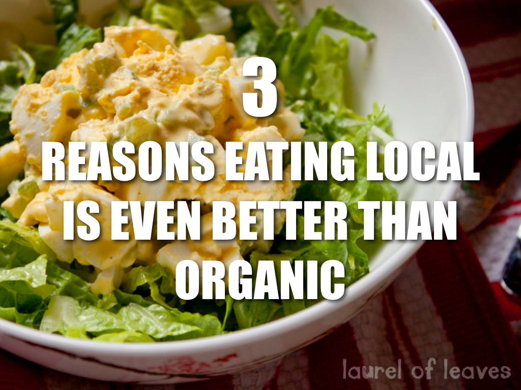 Eating Local is Better Than Organic
